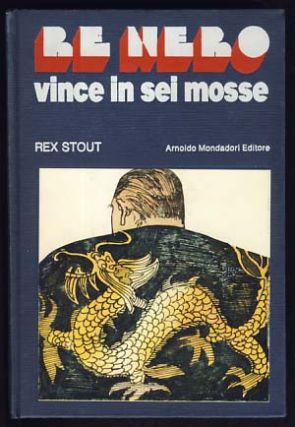 Re nero vince in sei mosse. Rex Stout