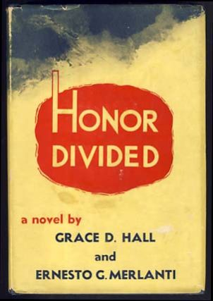 Honor Divided. Grace D. Hall, Ernesto G. Merlanti