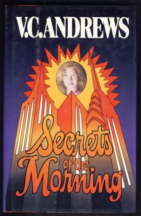 Secrets of the Morning. V. C. Andrews