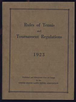 Rules of Tennis and Tournament Regulations 1923. Authors.