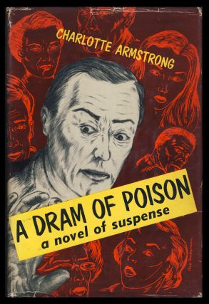 A Dram of Poison. Charlotte Armstrong