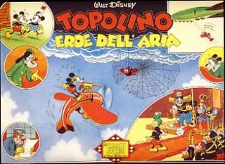 Topolino eroe dell'aria (Mickey Mouse: The Mail Pilot - Italian Edition). Floyd Gottfredson
