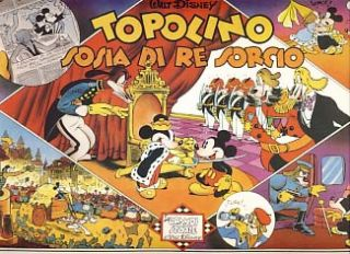 Topolino sosia di Re Sorcio (Mickey Mouse: The Monarch of Medioka - Italian Edition). Floyd...