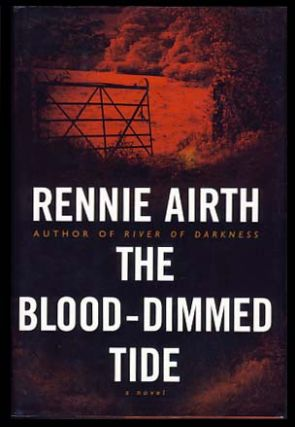The Blood-Dimmed Tide. Rennie Airth.