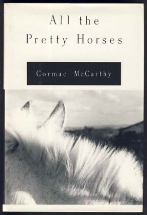 The Border Trilogy (All the Pretty Horses. The Crossing. Cities of the Plain.)