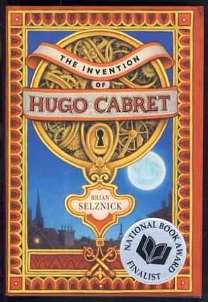 The Invention of Hugo Cabret. Brian Selznick