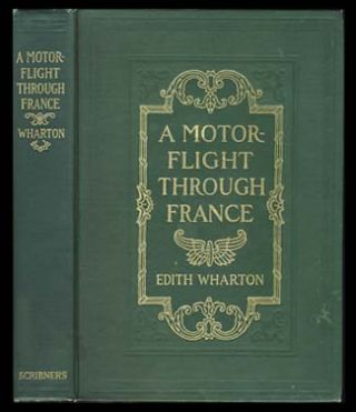 A Motor-Flight Through France. Edith Wharton