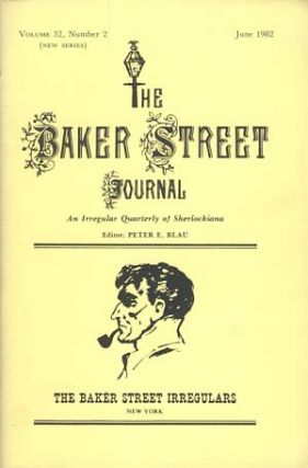 The Baker Street Journal June 1982. Peter F. Blau, ed.