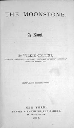 The Moonstone. A Novel. Wilkie Collins