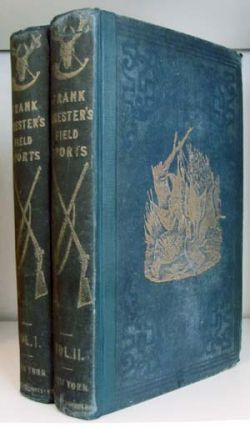 Frank Forester's Field Sports of the United States, and British Provinces, of North America....
