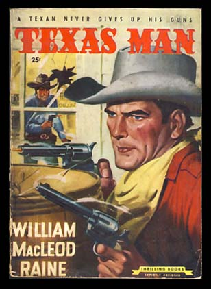 Texas Man. William MacLeod Raine