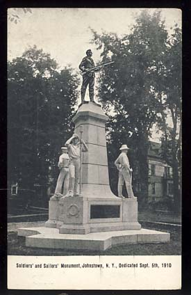 Soldiers' and Sailors' Monument, Johnstown, N.Y., Dedicated Sept. 5th, 1910 - Vintage Postcard