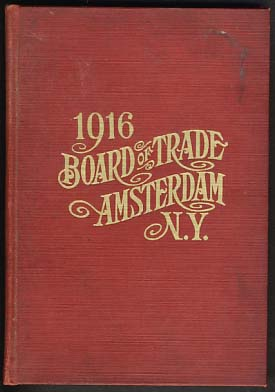 Official Manual of the Amsterdam Board of Trade. Containing Portraits of Officers, Constitution...