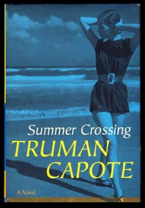 Summer Crossing. Truman Capote