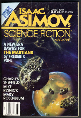 Isaac Asimov's Science Fiction Magazine March 1992. Gardner Dozois, ed