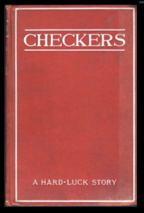 Checkers: A Hard-Luck Story. Henry Martin Blossom, Jr.