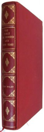 The First One Hundred and Fifty Years: A History of John Wiley and Sons, Incorporated, 1807-1957.