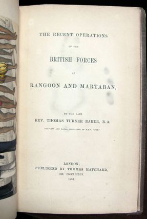 The Recent Operations of the British Forces at Rangoon and Martaban.