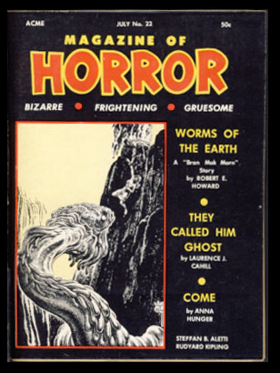 Worms of the Earth in Magazine of Horror #22 July 1968. Robert E. Howard