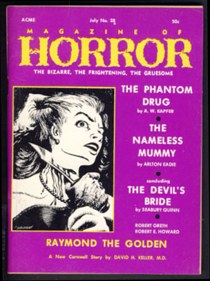 Magazine of Horror #28 July 1969. Robert A. W. Lowndes, ed