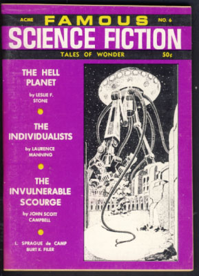 Famous Science Fiction #6 Spring 1968. Robert A. W. Lowndes, ed
