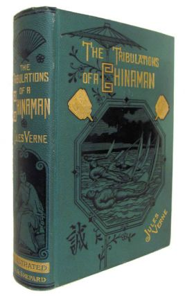 The Tribulations of a Chinaman in China. Jules Verne