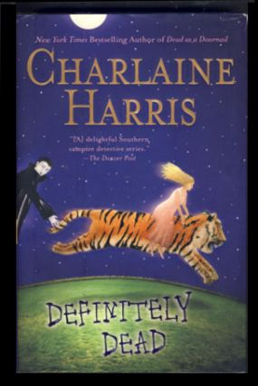 Definitely Dead. Charlaine Harris.