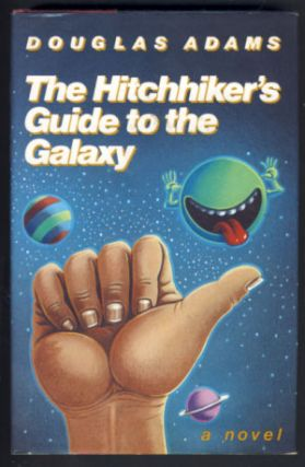 The Hitchhiker's Guide to the Galaxy 25th Anniversary Edition. Douglas Adams.