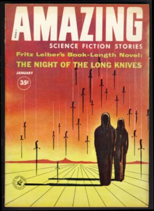 The Night of the Long Knives in Amazing Science Fiction Stories January 1960. Fritz Leiber