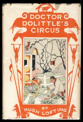 Doctor Dolittle's Circus. Hugh Lofting.