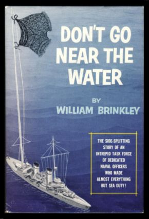 Don't Go Near the Water. William Brinkley