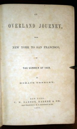 An Overland Journey, from New York to San Francisco, in the Summer of 1859.