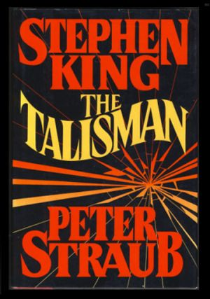 The Talisman. Stephen King, Peter Straub