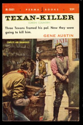 Texan-Killer. Gene Austin