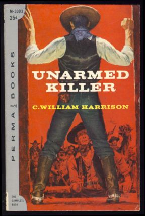 Unarmed Killer. C. William Harrison