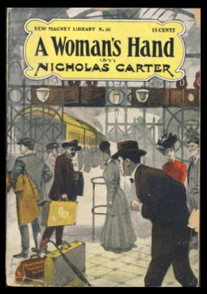 A Woman's Hand; or, Detective Wit Against Lawyer's Wiles. Nicholas Carter, John Russell Coryell