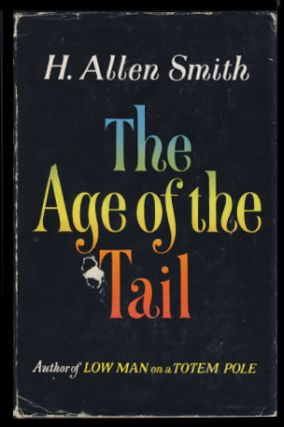 The Age of the Tail. H. Allen Smith