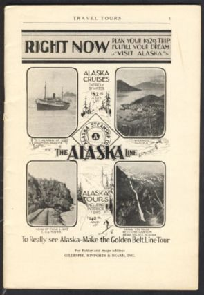 Alaska Travel Tours 1929 Catalogue. Kinports Gillespie, Inc Beard
