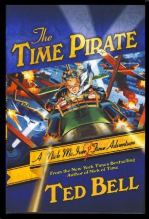 The Time Pirate. Ted Bell