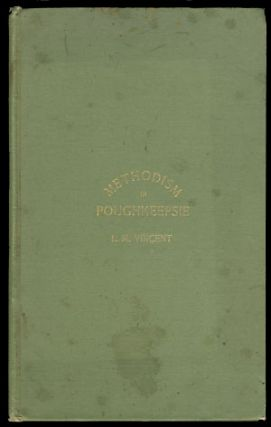 Methodism in Poughkeepsie and Vicinity. Its Rise and Progress from 1780 to 1892, with Sketches...