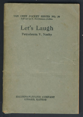 Let's Laugh. Petroleum V. Nasby, David Ross Locke