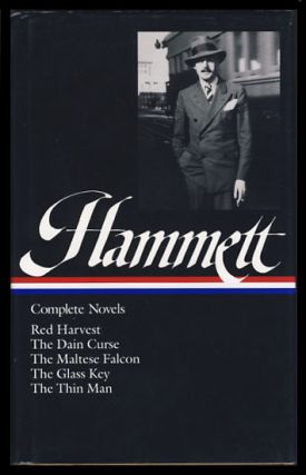 Complete Novels. Red Harvest. The Dain Curse. The Maltese Falcon. The Glass Key. The Thin Man....