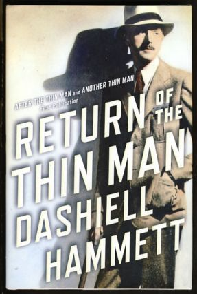 "Return of the Thin Man: The Original Screen Stories After the Thin Man, Another Thin Man, ""Sequel..."
