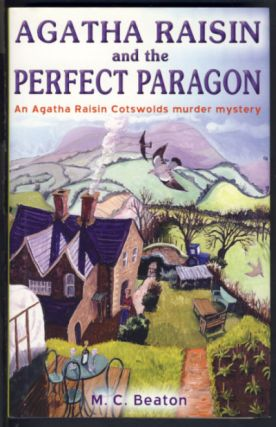 Agatha Raisin and the Perfect Paragon. M. C. Beaton, Marion Chesney