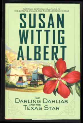 The Darling Dahlias and the Texas Star. Susan Wittig Albert