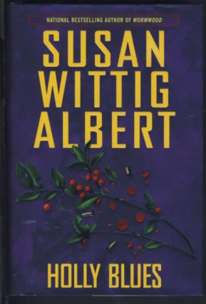 Holly Blues. Susan Wittig Albert