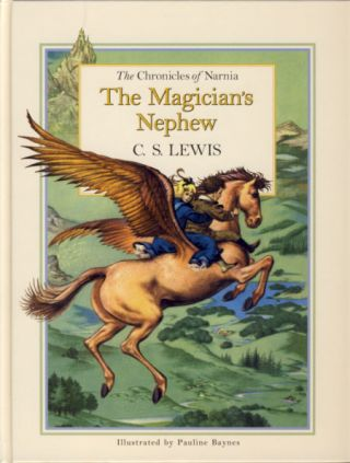 The Chronicles of Narnia: The Magician's Nephew. Clive Staples Lewis