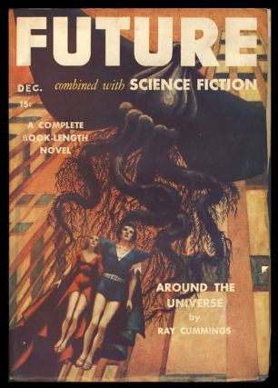 Around the Universe in Future Combined with Science Fiction December 1941. Ray Cummings