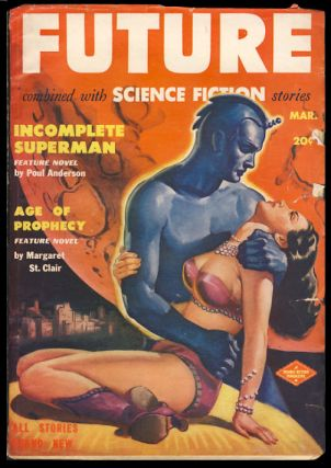 Incomplete Superman in Future Combined with Science Fiction Stories March 1951. Poul Anderson