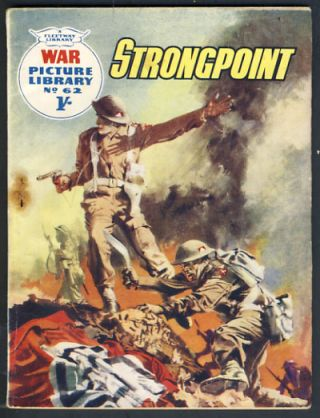 War Picture Library No. 62 - Strongpoint. W. Howard Baker, Hugo Pratt.